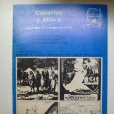 Libros de segunda mano: COLECCIÓN GUAGUA. Nº 61. CANARIAS Y ÁFRICA. ALTIBAJOS DE UNA GRAVITACIÓN. Lote 176639053