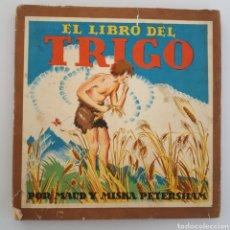 Libros de segunda mano: EL LIBRO DEL TRIGO. POR MAUD Y MISKA PETERSHAM.. Lote 176639130