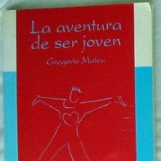 Libros de segunda mano: LA AVENTURA DE SER JOVEN - GREGORIO MATEU - SOCIEDAD DE EDUCACIÓN ATENAS 1993 - VER ÍNDICE. Lote 176645419