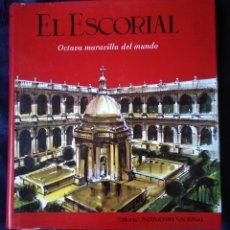 Libros de segunda mano: EL ESCORIAL, OCTAVA MARAVILLA DEL MUNDO, PATRIMONIO NACIONAL, 1967. Lote 176670495