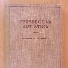 Libros de segunda mano: PERSPECTIVA ARTÍSTICA / TEODORO DE ANASAGASTI / 1951. LABOR / (DIBUJO). Lote 176678782