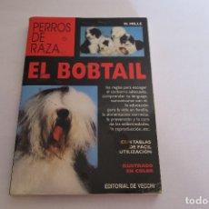 Libros de segunda mano: EL BOBTAIL RAZAS DE PERROS EDITORIAL VECCHI. Lote 176683012