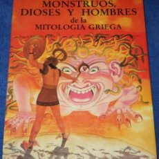 Libros de segunda mano: MONSTRUOS, DIOSES Y HOMBRES DE LA MITOLOGÍA GRIEGA - ANAYA ¡IMPECABLE!. Lote 176686169