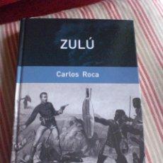 Libri di seconda mano: ZULÚ, BATALLA DE ISANDLWANA, AUTOR CARLOS ROCA. Lote 176688830