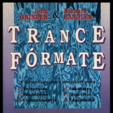 Libros de segunda mano: B3379 - CURSO PRACTICO DE HIPNOSIS. PNL. TRANCE FORMATE.JOHN GRINDER . RICHAR BANDLER.. Lote 176689032