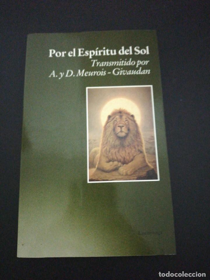 POR EL ESPÍRITU DEL SOL TRANSMITIDO POR A. Y D. MEUROIS - GIVAUDAN (Libros de Segunda Mano - Pensamiento - Otros)