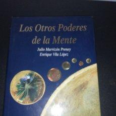 Livres d'occasion: LOS OTROS PODERES DE LA MENTE - JULIO MARVIZÓN PRENEY Y ENRIQUE VILA LÓPEZ, TAPA DURA SOBRECUBIERTAS. Lote 176704423