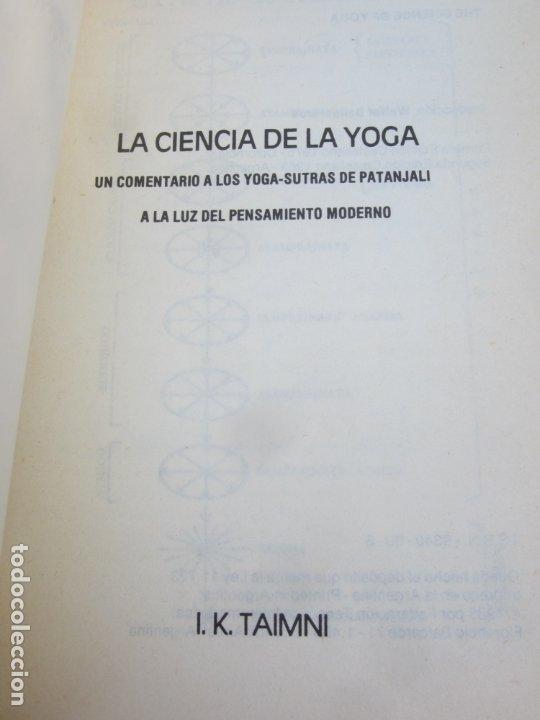 Libros de segunda mano: LA CIENCIA DEL YOGA , j. k. taimni, federacion teosofica interamericana , 1983 - Foto 2 - 176727833