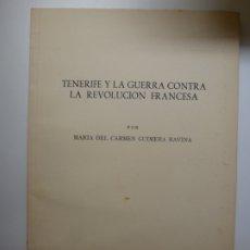 Libros de segunda mano: TENERIFE Y LA GUERRA CONTRA LA REVOLUCIÓN FRANCESA. 1975. Lote 176740153