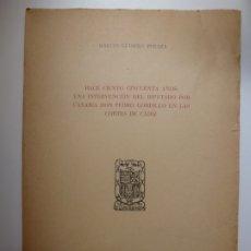 Libros de segunda mano: HACE CIENTO CINCUENTA AÑOS: UNA INTERVENCIÓN DEL DIPUTADO POR CANARIA DON PEDRO GORDILLO . Lote 176742187