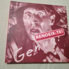 Libros de segunda mano: RENDEIX-TE! FULLS VOLANTS I GUERRA PSICOLÒGICA. CATÁLOGO DE LA EXPOSICIÓN EN EL CCCB DE 1998.. Lote 176750482