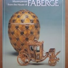 Libri di seconda mano: FABERGÉ ORFEBRERÍA LIBRO MASTERPIECES FROM THE HOUSE OF FABERGÉ. Lote 176756133