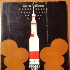 Libros de segunda mano: PREGO DE LES FIRES I FESTES DE L'ASCENCIO GRANOLLERS 1973 AMADOR GARRELL CARLES VALLBONA. Lote 176776224