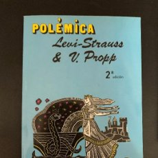 Libros de segunda mano: POLEMICA LEVI-STRAUSS,VLADIMIR PROPP. Lote 176782738