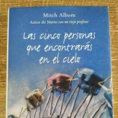Libros de segunda mano: LIBRO - LAS CINCO PERSONAS QUE ENCONTRARÁS EN EL CIELO (2004) MITCH ALBOM. Lote 176795352