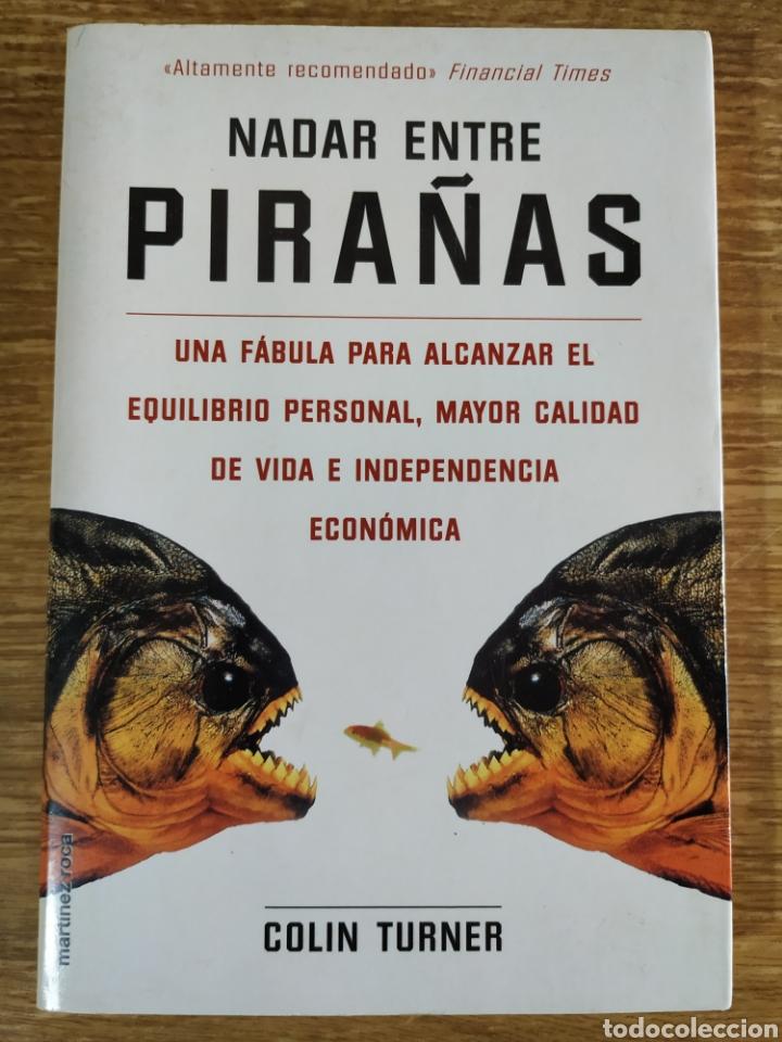 LIBRO - NADAR ENTRE PIRAÑAS (1998) COLIN TURNER (Libros de Segunda Mano - Pensamiento - Otros)