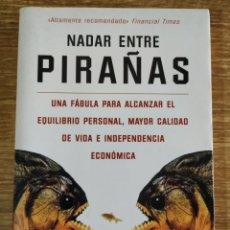 Libros de segunda mano: LIBRO - NADAR ENTRE PIRAÑAS (1998) COLIN TURNER. Lote 176796064