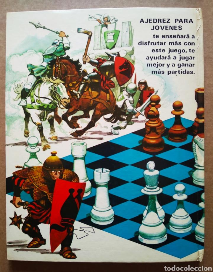 Libros de segunda mano: Ajedrez Para Jóvenes (Toray, 1980). Por William T. McLeod, Ronald Mongredien y Jean-Paul Colbus - Foto 2 - 183391165