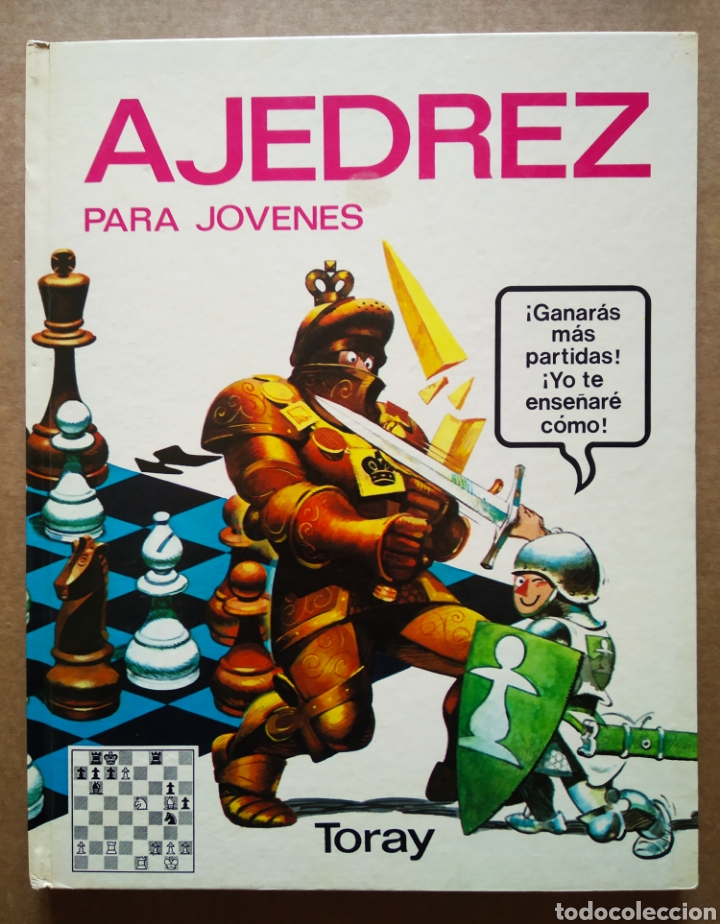 AJEDREZ PARA JÓVENES (TORAY, 1980). POR WILLIAM T. MCLEOD, RONALD MONGREDIEN Y JEAN-PAUL COLBUS (Libros de Segunda Mano - Literatura Infantil y Juvenil - Otros)