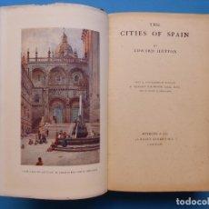 Libros de segunda mano: THE CITIES OF SPAIN - EDWARD HUTTON, LONDRES - AÑO 1906, 1ª EDICION. Lote 176840677