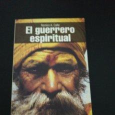 Libros de segunda mano: RAMIRO A. CALLE, EL GUERRERO ESPIRITUAL . Lote 176870114