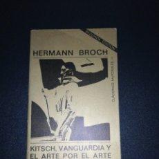 Libros de segunda mano: KITSCH, VANGUARDIA Y EL ARTE POR EL ARTE. HERMANN BROCH.. Lote 176870864