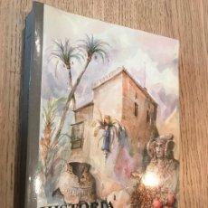 Libros de segunda mano: HISTORIA DE ELCHE, CONTADA SENCILLAMENTE - J.P. VALENCIANOS. Lote 176884613