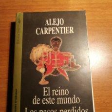 Libros de segunda mano: EL REINO DE ESTE MUNDO. LOS PASOS PERDIDOS. ALEJO CARPENTIER. Lote 176893733