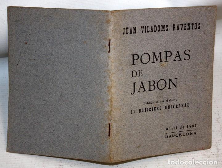 Libros de segunda mano: POMPAS DE JABÓN. JUAN VILADOMS RAVENTÓS. BARCELONA 1957 - Foto 2 - 176893883