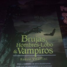 Libros de segunda mano: BRUJAS,VAMPIROS,HOMBRES-LOBOS,BRUJAS,EDITORIAL GRIM. Lote 176912107