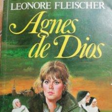 Libros de segunda mano: AGNES DE DIOS. LEONORE FLEISCHER. 1986. PLAZA Y JANÉS.. Lote 176981019