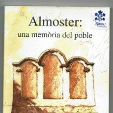 Libros de segunda mano: ALMOSTER: UNA MEMÒRIA DEL POBLE / ENRIC LLEVAT / ANTONIETA PRATS I SOBREPERE / CARRUTXA / REUS. Lote 176999683