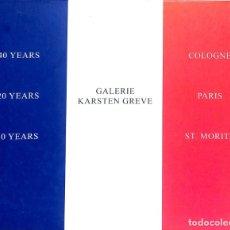 Libros de segunda mano: GALERIE KARSTEN GREVE: 40 YEARS COLOGNE, 20 YEARS PARIS, 10 YEARS ST. MORITZ / GALERIE KARSTEN GREVE. Lote 177014545
