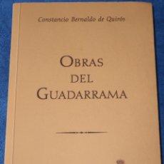 Libros de segunda mano: OBRAS DEL GUADARRAMA - CONSTANCIO BERNALDO - REAL SOCIEDAD ESPAÑOLA DE ALPLINISMO PEÑALARA (2003). Lote 235525275