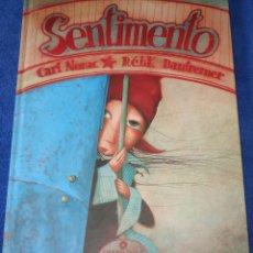 Libros de segunda mano: SENTIMENTO - CARL NORAC - REBECCA DAUTREMER - EDELVIVES (2005). Lote 177018228