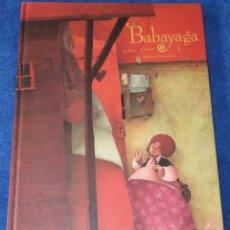 Libros de segunda mano: BABAYAGA - LE THANH, TAÏ-MARC - REBECCA DAUTREMER - EDELVIVES (2004). Lote 177018312