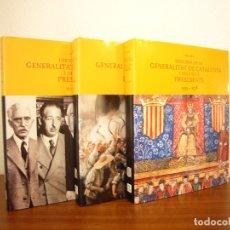 Libros de segunda mano: HISTÒRIA DE LA GENERALITAT DE CATALUNYA I DELS SEUS PRESIDENTS 1359-2003. 3 VOLS. OBRA COMPLETA. . Lote 177033888