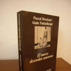 Livros em segunda mão: PASCAL BRUCKNER & ALAIN FINKIELKRAUT: EL NUEVO DESORDEN AMOROSO (ANAGRAMA, 1988) EXCELENTE ESTADO. Lote 177051473