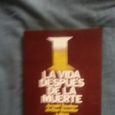 Libros de segunda mano: LA VIDA DESPUES DE LA MUERTE - ARNOLD TOYNBEE. Lote 177055918