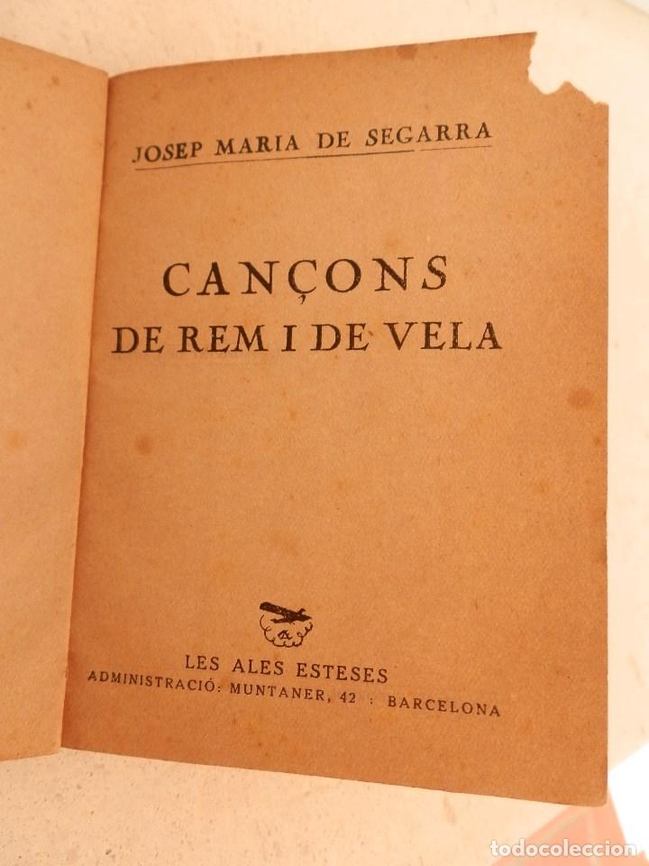 Libros de segunda mano: Cançons de rem i de vela, de Josep Maria de Segarra. Col·lecció Popular nº 4 de Les Ales Esteses. - Foto 3 - 177060745