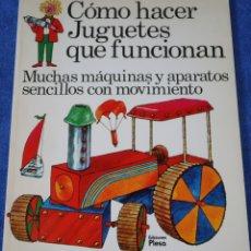 Libros de segunda mano: CÓMO HACER JUGUETES QUE FUNCIONAN - PLESA - EDICIONES SM (1985). Lote 177062377