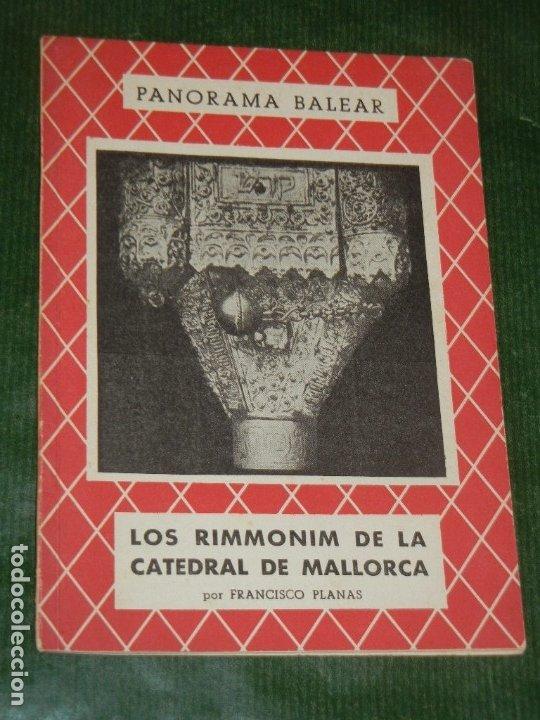 LOS RIMMONIM DE LA CATEDRAL DE MALLORCA, DE FRANCISCO PLANAS - 1960 (Libros de Segunda Mano - Historia - Otros)