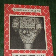 Libros de segunda mano: LOS RIMMONIM DE LA CATEDRAL DE MALLORCA, DE FRANCISCO PLANAS - 1960. Lote 177066847