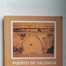 Libros de segunda mano: PUERTO DE VALENCIA 1950-1998. Lote 177077923