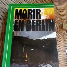 Libros de segunda mano: JEAN MABIRE. MORIR EN BERLÍN. Lote 177133790