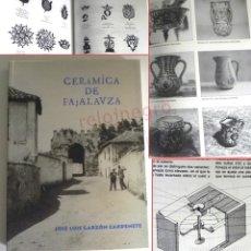 Libros de segunda mano: CERÁMICA DE FAJALAUZA LIBRO - ESTUDIO ALFARERÍA GRANADA ANDALUCÍA ESPAÑA ARTE HISTORIA BARRO ALFARES. Lote 177180060