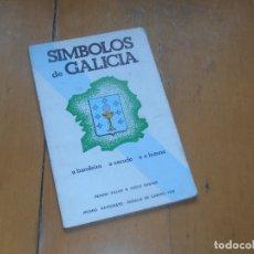 Libros de segunda mano: SÍMBOLOS DE GALICIA. A BANDEIRA, O ESCUDO E O HIMNO. PREMIO PATRONATO ROSALIA DE CASTRO 1979. Lote 177200702