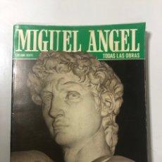 Libros de segunda mano: MIGUEL ANGEL. TODAS LAS OBRAS. LUCIANO BERTI. BONECHI EDITORES FIRENZE. FIRENZE, 1985. PAGS: 95. Lote 177256832