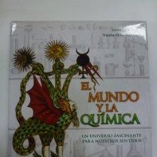 Libros de segunda mano: EL MUNDO Y LA QUÍMICA. JAVIER ORDÓÑEZ. Lote 177267334