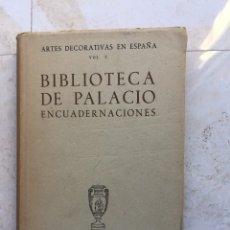 Libros de segunda mano: MATILDE LÓPEZ SERRANO.ENCUADERNACIONES DE LA BIBLIOTECA DEL PALACIO NACIONAL.FOTOGRAFIAS:JUAN PANDO.. Lote 177308003
